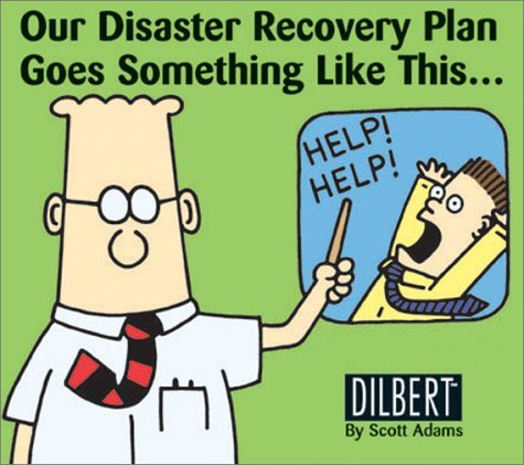 dilbert on disaster recovery